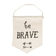 Be Brave Cotton Wall