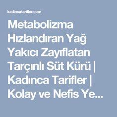 Metabolizma Hızlandıran Yağ Yakıcı Zayıflatan Tarçınlı Süt Kürü | Kadınca Tarifler | Kolay ve Nefis Yemek Tarifleri Sitesi - Oktay Usta Detox, Health Fitness, Fitness, Health And Fitness