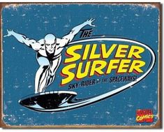 "£1.99 GBP - Vintage Style ""The Silver Surfer Sky Rider Of The Spaceways"" Funny Metal Sign #ebay #Home & Garden"