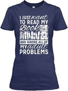 """I just want to read my books and forget all about my adult problems."""