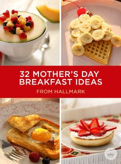 32 Fun & Easy Mother's Day Breakfast Ideas | Make Mother's Day great from the start. Includes 32 easy breakfast ideas that kids (and Dad) can make! #Hallmark #HallmarkIdeas