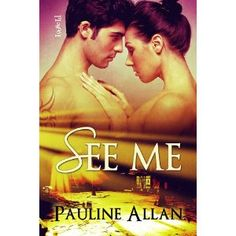 See Me (Kindle Edition)  http://www.1-in-30.com/crt.php?p=B007MJI7UC  B007MJI7UC