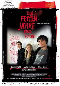 The Edukators [Die Fetten Jahre sind vorbei] de Hans Weingartner (2003)