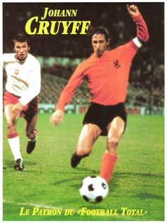 Photo Archive / Player - The World of Johan Cruyff Best Football Players, National Football Teams, World Football, School Football, Soccer Stars, Sports Stars, Uefa Football, Psg, Association Football