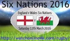 England vs Wales Live Stream Watch Online Six Nations 2016 HD TV Coverage. You can easily watch England vs Wales Live Streaming Rugby - Six Nations All Matc