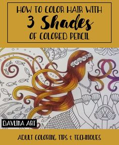 Color Pencil Drawing Tutorial How to Color Hair with 3 Shades of Colored Pencils - Coloring skills not up to par? This massive collection of adult coloring tutorials will show you new techniques for colored pencils, markers and more! Coloring Tips, Colouring Pages, Adult Coloring Pages, Coloring Books, Coloring Stuff, Pencil Drawing Tutorials, Drawing Tips, Pencil Drawings, Drawing Techniques