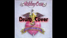 Without You by Motley Crue Drum Cover by Myron Carlos