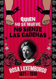 ROSA LUXEMBURGO | NO SOLO DE GRAFICA VIVE LA MUJER Feminist Quotes, Feminist Art, Refugees, Smash The Patriarchy, Riot Grrrl, Power To The People, Intersectional Feminism, Power Girl, Girls Be Like