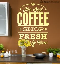 Vinilo decorativo The Best Coffee Shop - Fresh