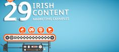 Want inspiration for your content marketing? Check out these 29 examples of brilliant Irish content marketing.