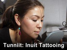 Tunniit: Traditional Inuit tattoos
