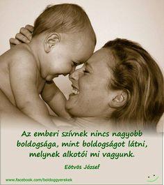 Eötvös József gondolata a boldogságról. A kép forrása: Boldog gyerekek # Facebook