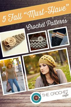 Love these crochet patterns for fall - the perfect hat, top, handbag, boot cuffs, and ear warmer.