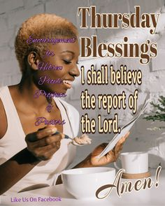 Thursday Morning Quotes, Its Friday Quotes, Good Morning Quotes, Thursday Greetings, Happy Thursday, Wont He Do It, Weekday Quotes, Morning Blessings, Black Girl Art
