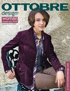 OTTOBRE woman design magazine is for those who love sewing. Each womens issue includes trendy and fun-to-sew designs with complete full-scale Knit Jacket, Bomber Jacket, Leather Jacket, Pink Chalk, Love Sewing, Couture, Magazine Design, Signature Style, Country Girls