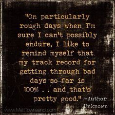 My track record is 100%, because I'm still enduring!