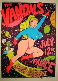 Coop : The Vandals gig poster. Rock Posters, Band Posters, Concert Posters, Screen Print Poster, Poster Prints, Gig Poster, Mundo Comic, Lowbrow Art, Sexy Cartoons