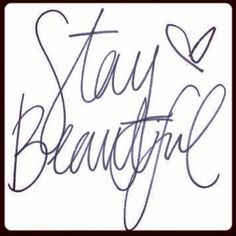 Stay beautiful words of wisdom i live by Cute Quotes, Words Quotes, Sayings, Text Quotes, Fabulous Quotes, Status Quotes, The Words, Guter Rat, In Vino Veritas