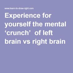 """Experience for yourself the mental 'crunch' of left brain vs right brain - the opening """"vase or face"""" exercise from Betty Edwards' book."""
