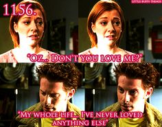 Yes cause it's so obvious Oz loved her, what with all the sweet affection and declarations of love...