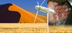 Conscious Consumerism - Wind turbine turns airborne moisture into drinking water