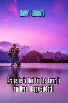 Happy Sabbath, Our Life, Positivity, Happy Saturday, Optimism