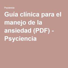 Guía clínica para el manejo de la ansiedad (PDF) - Psyciencia