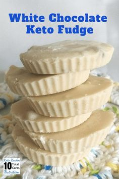 This easy White Chocolate Keto Fudge recipe is great for gift giving. #homemade #ketokeuhnnutriton #lowcarb