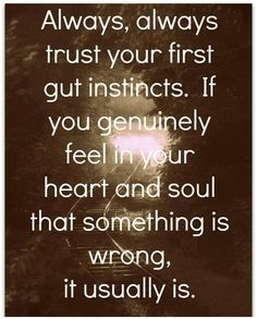 ....trust the divine wisdom within