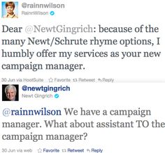 assistant to the campaign manager; Newt Gingrich, Rainn Wilson