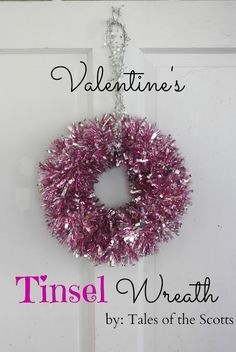 tales of the scotts: Valentine's Tinsel Wreath