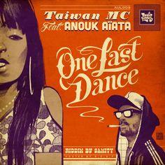 One Last Dance (feat. Anouk Aiata) - Single by Taiwan Mc