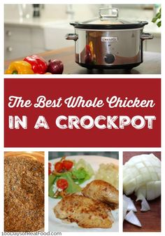 I've tried a ridiculous amount of crock pot recipes, and this is by far the best (and easiest) way to slow cook a whole chicken until it is falling-off-the bone delicious