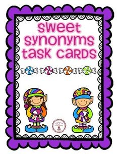 Sweet Synonym Task Cards - Set of 36 task cards for students to practice their thesaurus skills.  Each card has a book title and students use the thesaurus to replace one of the words in the title.  Recording sheets are included.