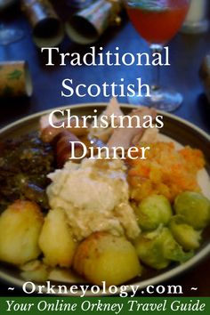 Recipes From an American in Scotland , Here's a traditional Scottish Christmas / Yule dinner with recipes and instructions. Find out more. Christmas Dinner Pictures, Traditional Christmas Dinner, Holiday Dinner, Welsh Recipes, Scottish Recipes, British Recipes, Scottish Desserts, English Recipes, American Recipes