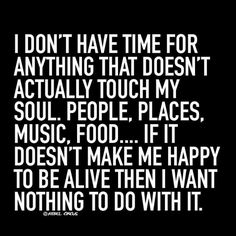 I Don't Have Time For ...