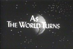 As The World Turns, my Mom watched this every day it was on when I was little, usually ironing while she watched. :)
