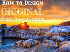 How to Create Original Blog Post Images to Stand Out and Drive Traffic by Ana Hoffman http://www.slideshare.net/MeetAna/create-original-blog-post-images