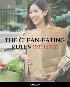 The Clean-Eating Rules to Live By