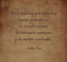En la vida hay que evitar tres figuras geométricas; los...