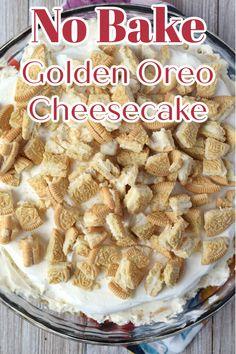 No Bake Golden Oreo Cheesecake – A delicious no bake cheesecake made with a golden oreo crust, golden oreo cheesecake filling, whipped topping, and crushed golden oreos all layered into one tasty dessert! Golden Oreo Cheesecake | Golden Oreo Desserts | Golden Oreo Recipes | No Bake Cheesecakes Easy Cheesecake Recipes, Delicious Cake Recipes, Cheesecake Desserts, Best Dessert Recipes, Amazing Recipes, Cupcake Recipes, Yummy Cakes, Easy Dinner Recipes, Sweet Recipes