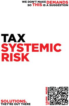 """In finance, systemic risk is the risk of collapse of an entire financial system or entire market, as opposed to risk associated with any one individual entity, group or component of a system. It can be defined as """"financial system instability, potentially catastrophic, caused or exacerbated by idiosyncratic events or conditions in financial intermediaries"""".  http://en.wikipedia.org/wiki/Systemic_risk"""