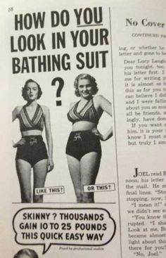 In 1950s Women Actually Wanted to GAIN Weight -- I'm definitely living in the wrong era!