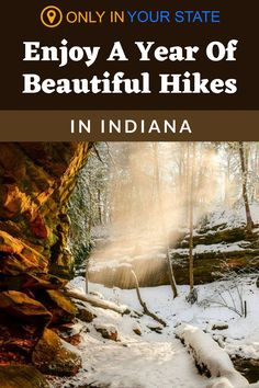 Discover 12 beautiful local hikes in Indiana, a new trail for each month of the year. You'll find winter hikes, summer hikes, beginner-friendly trails, kid and family-friendly hikes, waterfall adventures and more on this bucket list.