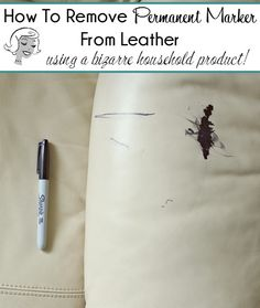 You will never guess what unusual household product will remove permanent marker from leather! Click through to find out what it is and see how it works like a dream!