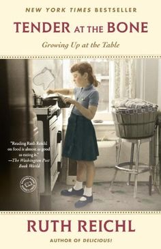 Tender at the Bone: Growing Up at the Table (Random House Reader's Circle) by Ruth Reichl http://www.amazon.com/dp/0812981111/ref=cm_sw_r_pi_dp_N6vdwb1BA9H14