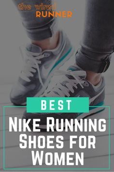 468e5e5d878 Best Nike Running Shoes for Women in 2019 - The Wired Runner
