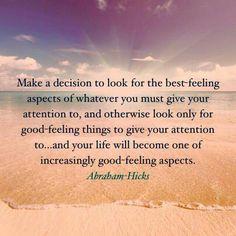 #AbrahamHicks Wisdom!