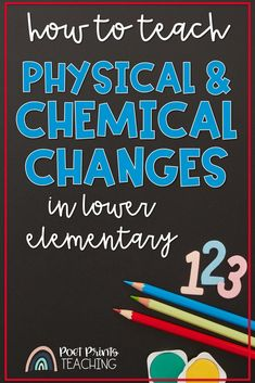 Can this change be reversed? In grade two and three science we are working on physical and chemical changes. This is such a FUN hands-on unit that is just full of STEM challenges and experiments. Take a peek at these science lessons helping second and third grade students to understand the difference between a physical and chemical change. Science Curriculum, Science Resources, Science Lessons, Lessons For Kids, Science Experiments, Chemical And Physical Changes, Chemical Change, Science Stations, Science Anchor Charts