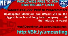 UMcast Unstoppable Marketers http://downline4life.com/umcast-unstoppable-marketers.html FREE TO JOIN NOW!